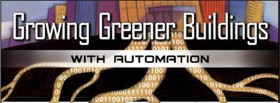 Growing Greener Buildings with Automation