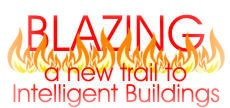 Blazing a new trail to Intelligent buildings�