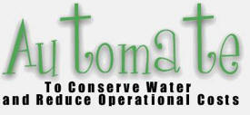 Automate To Conserve Water and Reduce Operational Costs