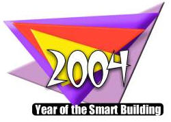 2004 Year of the Smart Building
