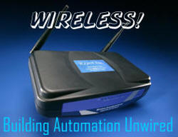 Wireless! Building Automation Unwired