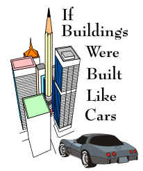 If Buildings Were Built Like Cars