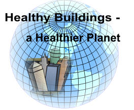 Healthy buildings � a healthier planet