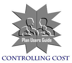 Plan Users Guide -  Controlling Cost