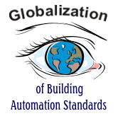Globalization of Building Automation Standards