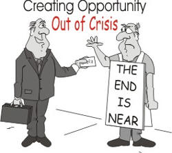 Creating Opportunity Out of Crisis