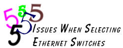 Five Issues When Selecting Ethernet Switches