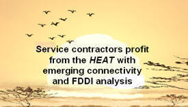 Service contractors profit from the HEAT with emerging connectivity and FDDI analysis
