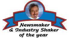 Newsmaker and Industry Shaker of the year